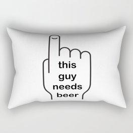 This guy needs beer Rectangular Pillow