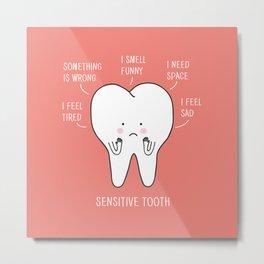 sensitive tooth Metal Print