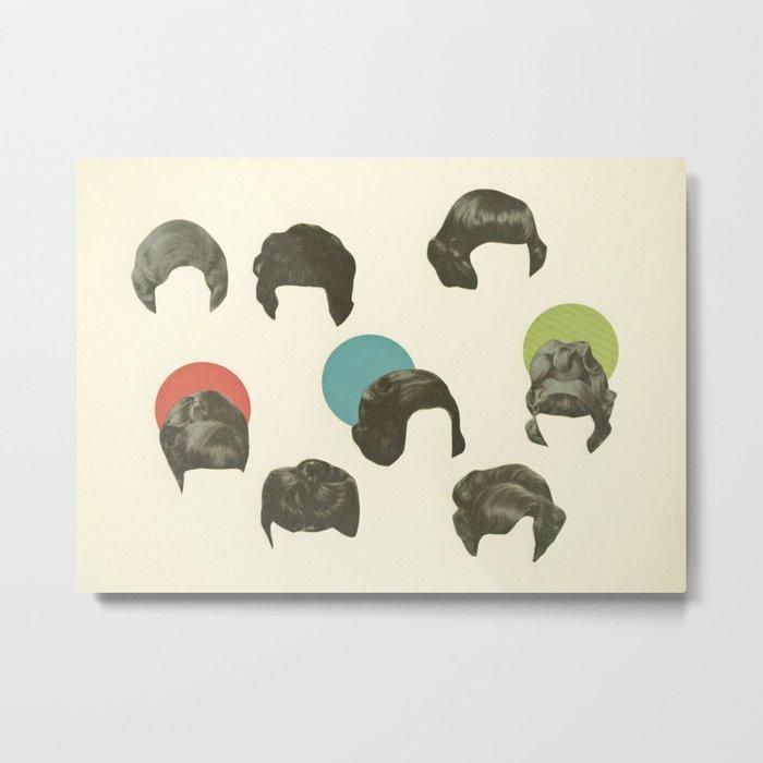 Hair Today, Gone Tomorrow Metal Print