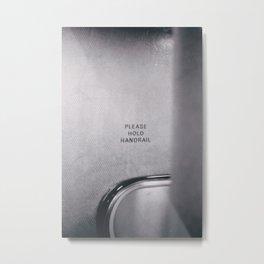 Toronto - Please Hold Handrail Metal Print