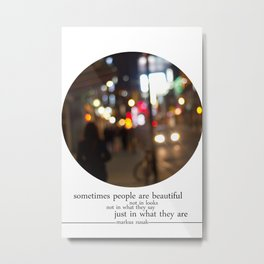 people are beautiful Metal Print