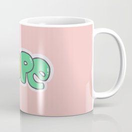 Nope :) Coffee Mug