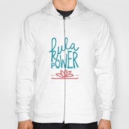 kula power! Hoody