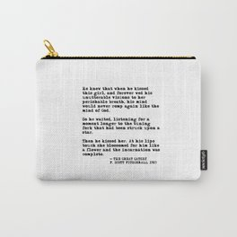 When he kissed this girl - The Great Gatsby - Fitzgerald quote Carry-All Pouch