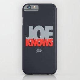 JOE KNOWS iPhone Case