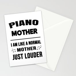 Piano Mother Like A Normal Mother Just Louder Stationery Cards