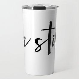 Be Still Cross Travel Mug