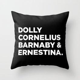 Hello Dolly (b) Throw Pillow