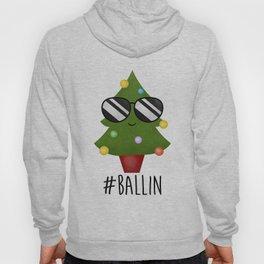 #Ballin Hoody