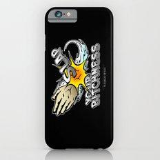 Slap your bitchness iPhone 6s Slim Case