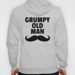Grumpy Old Man Funny Quote Hoody