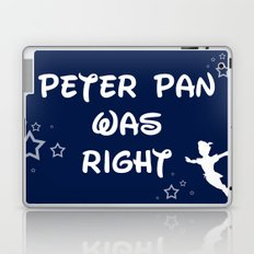 Peter Pan Was Right Laptop & iPad Skin