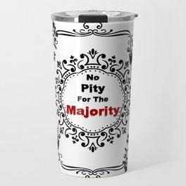 No pity for the majority - eng Travel Mug