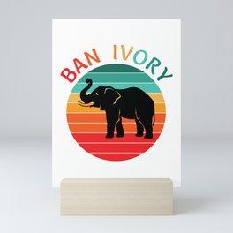 Ban Ivory Save Elephant Tusks Animal Wildlife Conservation  Mini Art Print