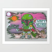 Boba Fett- 'Don't bother hiding' (with digital painted background) Art Print