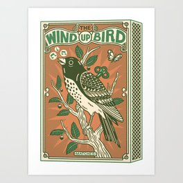The Wind Up Bird Art Print