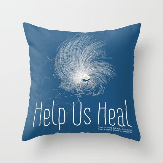 Help Us Heal - Hurricane Sandy Relief Throw Pillow