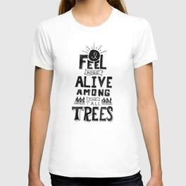 More Alive T-shirt
