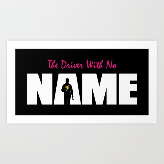 The Driver With No Name Art Print