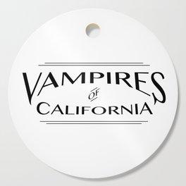 Vampires Of California Cutting Board