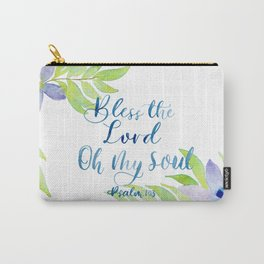 Bless the Lord, Oh My Soul! Carry-All Pouch