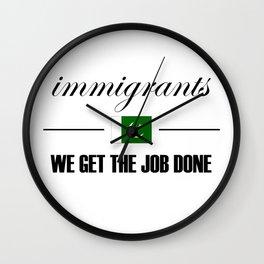 Pakistanis Get the Job Done Wall Clock