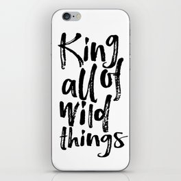 Be Brave Little One Nursery Art Little Boy's Room Wild Things Print King of All Wild Things iPhone Skin