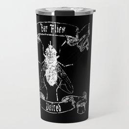 Bar Flies United  Travel Mug