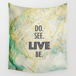 Do See Live Be - World Background Wall Tapestry