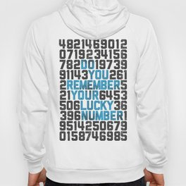 Do You Remember Your Lucky Number? Hoody