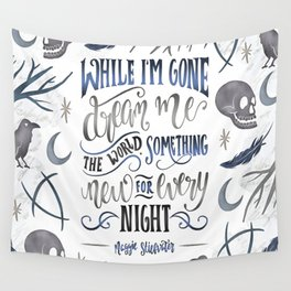 WHILE I'M GONE Wall Tapestry