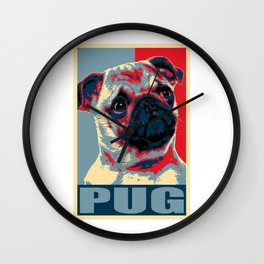 My Pug For President Wall Clock