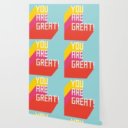 You Are Great! Wallpaper