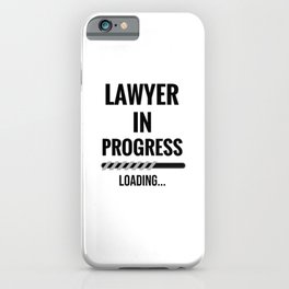 Lawyer In Progress   Funny Law Student Gifts iPhone Case