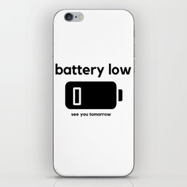 Battery Low iPhone Skin