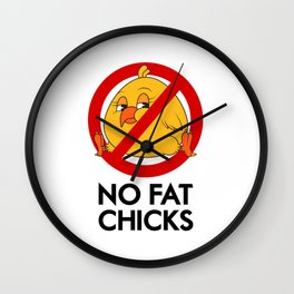 No Fat Chicks Wall Clock