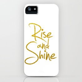 Rise And Shine Glitter Gold iPhone Case