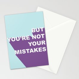 But You're Not Your Mistakes Stationery Cards