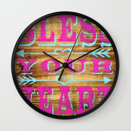 Bless your Heart - Wood Sign - Southern Saying Wall Clock