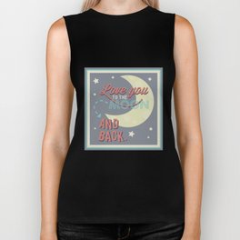 Love You to the Moon...and Back! Biker Tank