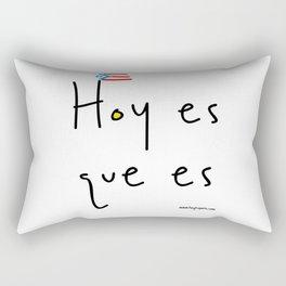 HOY ES QUE ES Rectangular Pillow