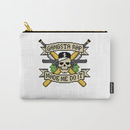 Gangsta Rap Made Me Do It Carry-All Pouch
