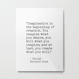 Life quotes George Bernard Shaw Metal Print
