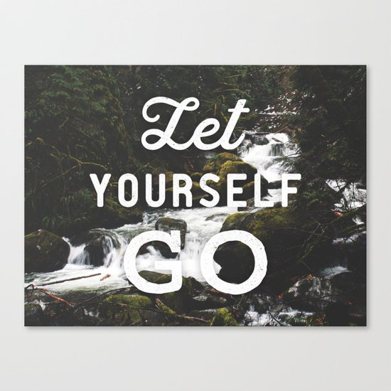 Let Yourself Go Canvas Print