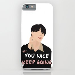 BTS Jimin Hey You Nice Keep Going iPhone Case