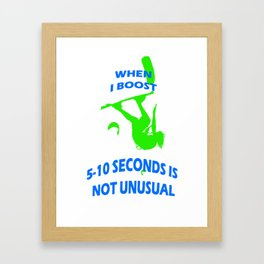When I Boost 5-10 Seconds Is Not Unusual Neon Lime and Blue Framed Art Print