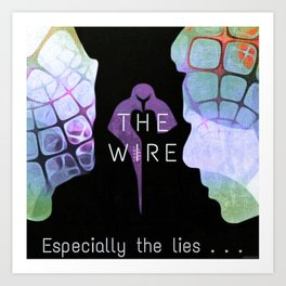 Especially the Lies - The Wire Alt Dark Artwork (Large) Art Print