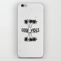good vibes iPhone & iPod Skins featuring Good Vibes by Mason Denaro