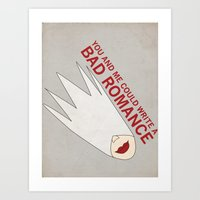 You and Me Could Write a Bad Romance Art Print