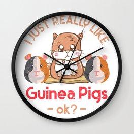 I Just Really Like Guinea Pigs OK? Wall Clock
